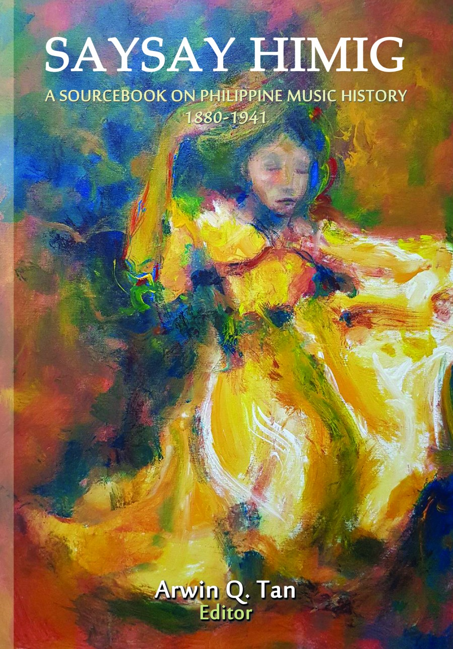 Saysay Himig: A Sourcebook On Philippine Music History 1880-1914